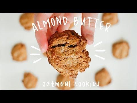 ALMOND BUTTER OATMEAL COOKIES//Vegan + Healthy
