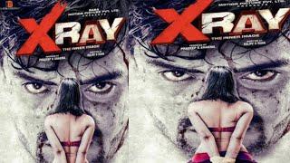 XRAY - Official Trailer First Look Realeas | Rahul Sharma &Yaashi Kapoor , Pradeep Sharma,