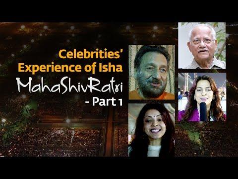 Celebrities' Experience of Isha MahaShivRatri - Part 1
