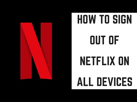 How to Sign Out of Netflix on All Devices