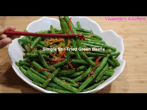 How to Make Simple Stir-Fried Green Beans - Vivianne's Kitchen