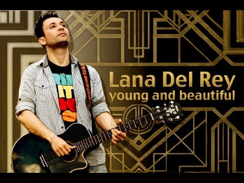 Lana Del Rey - Young And Beautiful (cover)