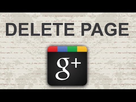 Video : How to delete Google Plus page