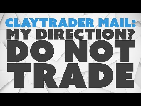 My Direction? DO NOT Trade.