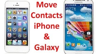 How To Transfer Contacts Between Iphone Samsung Galaxy