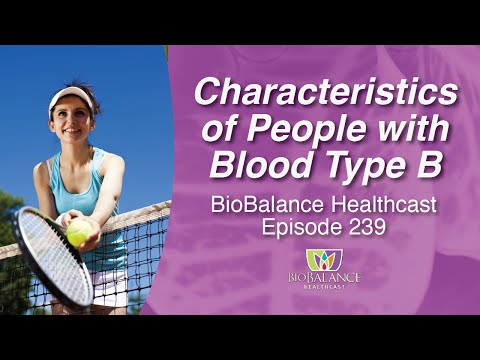Characteristics of People with Blood Type B