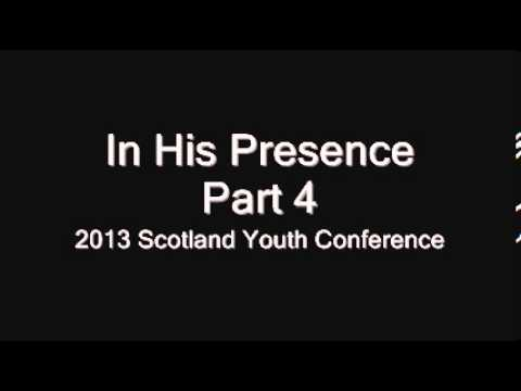 St Mark Scotland 2013 Youth Conference - In His Presence (Part 4 of 5) Hindrances