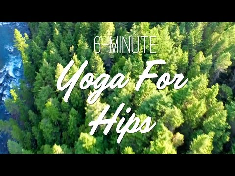 6-Minute Yoga For Hips - Yoga With Adriene