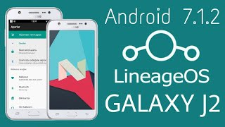 Lineage OS 14 1 for Samsung Galaxy J200H Nougat 7 1 2 - The Most