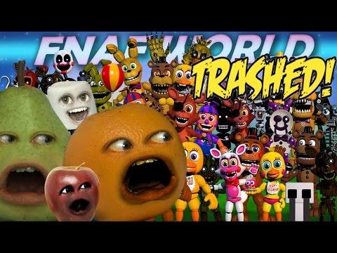 Download Annoying Orange - FNAF WORLD TRAILER Trashed!!