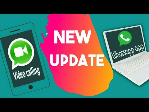 whatsapp video calling & Desktop app| WhatsApp major update|