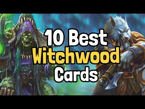 The 10 Best Witchwood Cards - Hearthstone