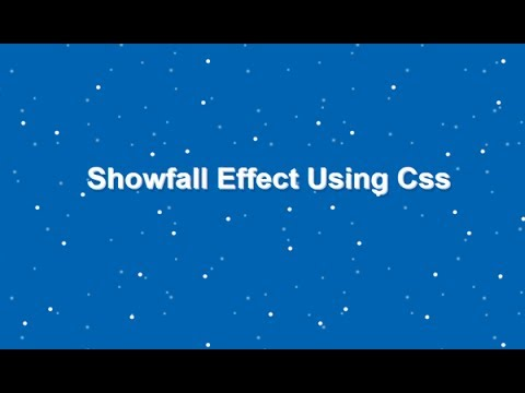 Css Snow Fall Effect, Snow Html Code, Snow Falling Animation