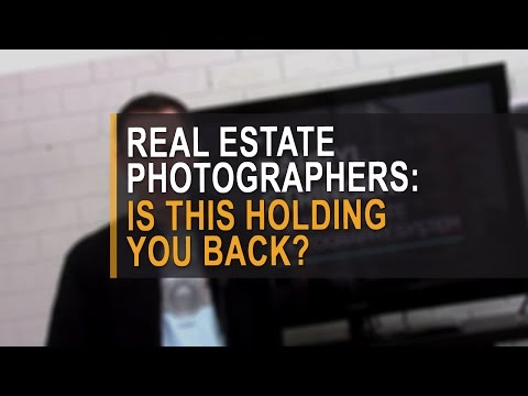 Real estate photographers: is this holding you back?