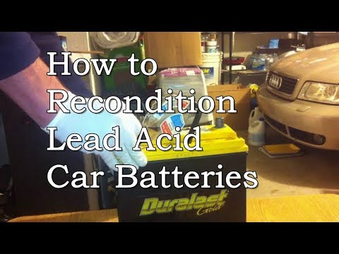 Dead Car Battery? Learn How to Recondition Lead Acid Car Batteries