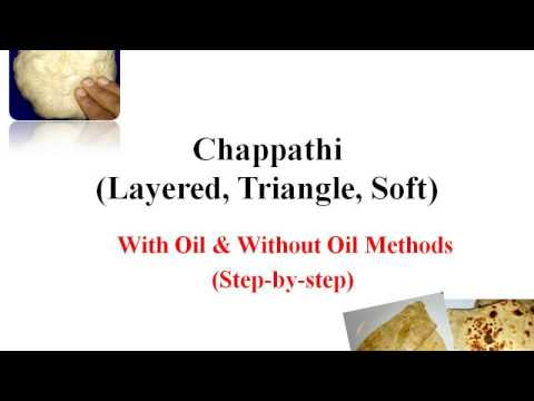Chappathi (Layered, Triangle, Soft), Roti, With Oil & Without Oil Methods - Honey Life TV