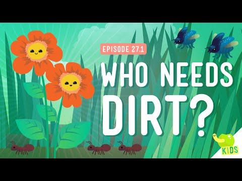 Who Needs Dirt?: Crash Course Kids #27.1