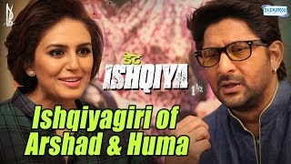 Arshad Warsi - Huma Qureshi - The Perfect Chemistry - Behind The Scenes Exclusive - Dedh Ishqiya