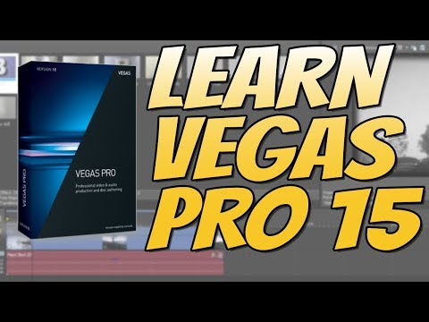 Getting Started With Vegas Pro 15 For Beginners Part 1   Learn Vegas Pro 15 Tutorial