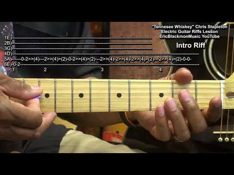 TENNESSEE WHISKEY Chris Stapleton Electric Guitar Solo Riffs Lesson EricBlackmonGuitar HQ