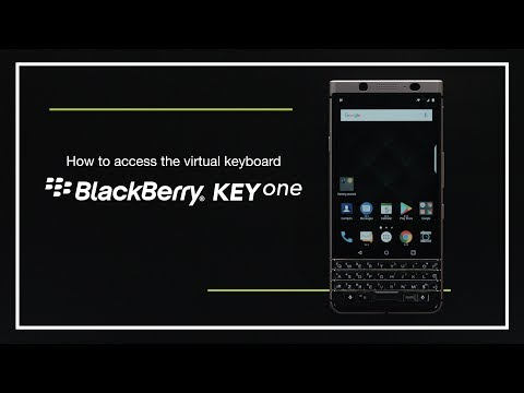 How to access the virtual keyboard on the BlackBerry KEYone