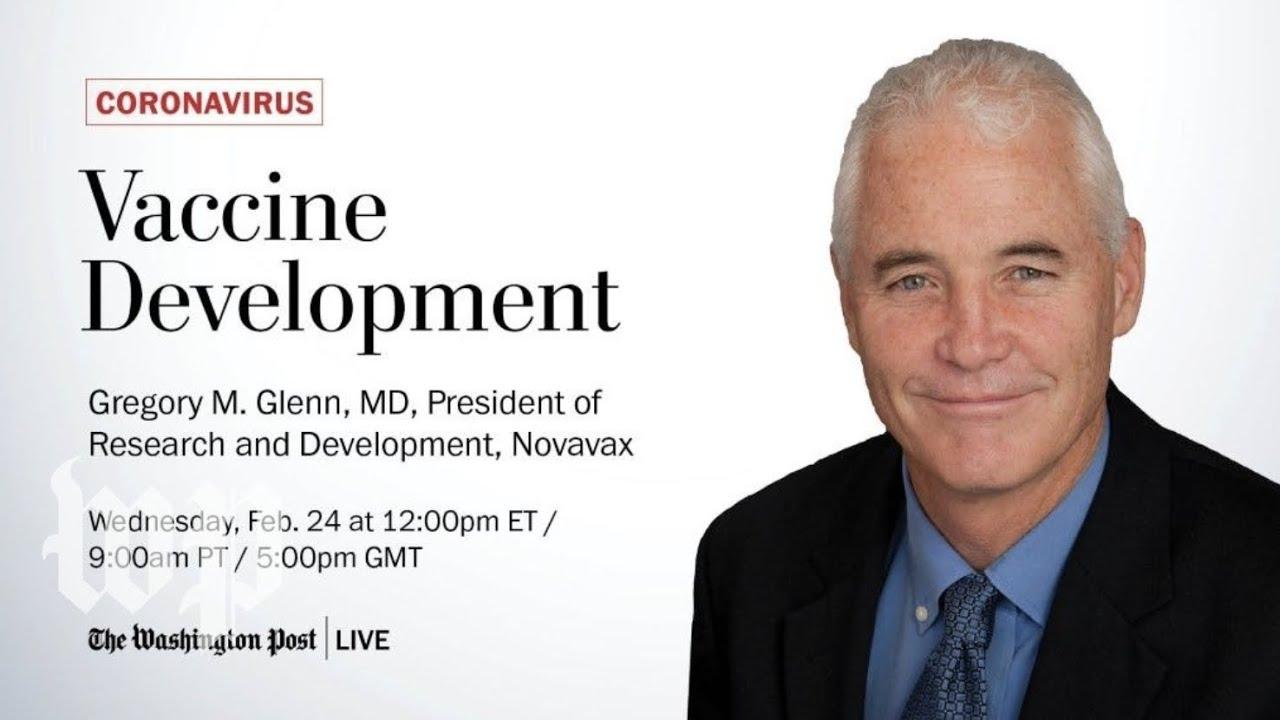 Novavax's Gregory Glenn, MD, talks about company's coronavirus vaccine candidate (Live 2/24)