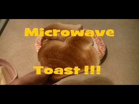 Make Crunchy Toast in a Microwave
