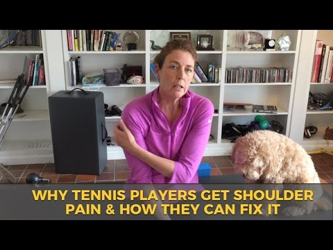 Why tennis players get shoulder pain and how they can fix it