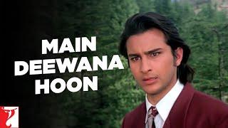 Main Deewana Hoon - Full Song HD   Yeh Dillagi   Akshay Kumar   Saif Ali Khan   Kajol