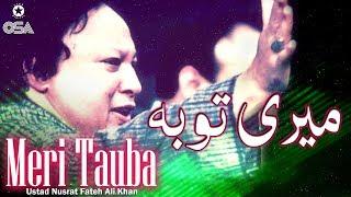 Meri Tauba | Ustad Nusrat Fateh Ali Khan | official version | OSA Islamic