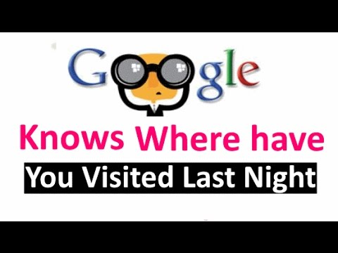 Google knows your past locations | Here is how to view it