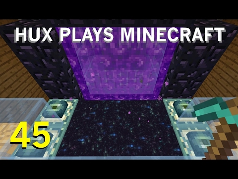 Hux Plays Minecraft - Breaking the End Portal : Episode 45
