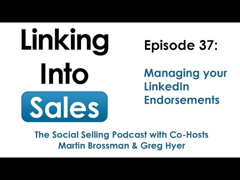 Linking into Sales Podcast Episode 37 - Managing your LinkedIn Endorsements