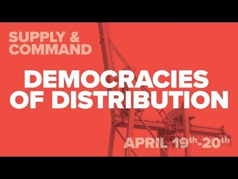 Democracies of Distribution - Supply & Command 2018