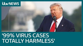 Donald Trump claims 99% of coronavirus cases in US are 'totally harmless' | ITV News