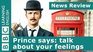 BBC News Review: Prince says: talk about your feelings
