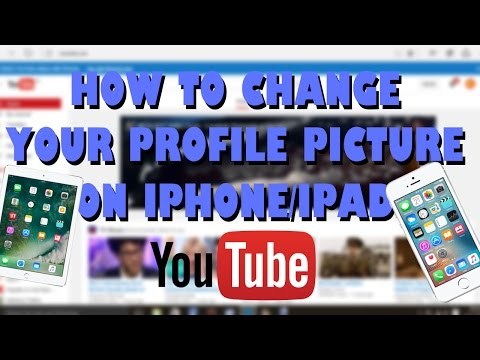 How To Change YouTube Profile Picture On iPad/iPhone (2017)
