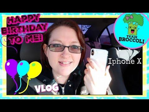 Happy Birthday To Me!   My New iPhone X   Vlog