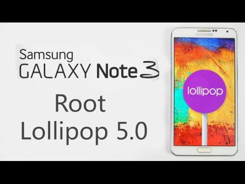 How to Root Samsung Galaxy Note 3 running Lollipop 5.0 (SM-N900)