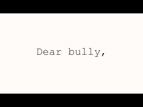 Dear Bully, | Spoken Word Poetry