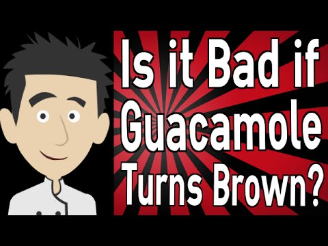 Is it Bad if Guacamole Turns Brown?