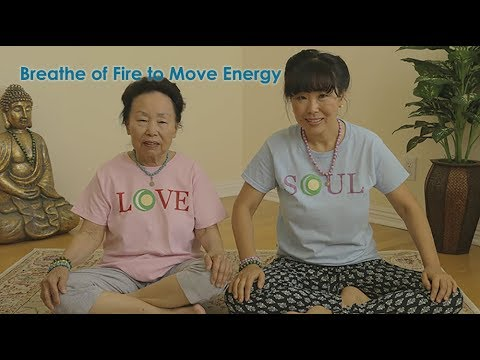 Breathe of Fire to Move your Energy