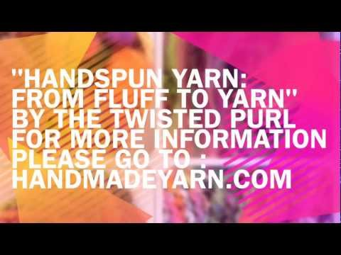 Handspun Yarn: From Fluff To Yarn