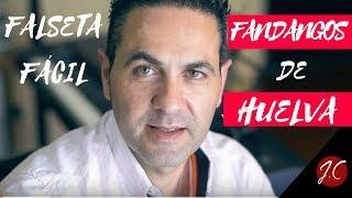FANDANGOS DE HUELVA,FALSETA FACIL ENRIQUE DE MELCHOR, Tut Tab. Jerónimo de Carmen-Guitarra flamenca