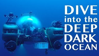 Dive into the Deep Dark Ocean in a High-Tech Submersible!