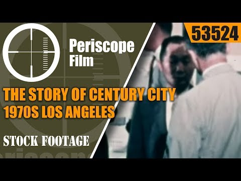 THE STORY OF CENTURY CITY  1970s  LOS ANGELES, CALIFORNIA  PROMOTIONAL FILM 53524