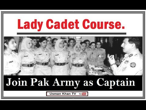 Join Pak Army as Captain (Lady Cadet Course) ,Commissioned Officers .