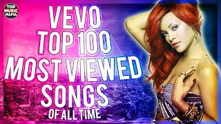 Top 100 Most Viewed Songs Of All Time (VEVO) (December 2016)