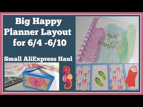 Big Happy Planner 📒 6/4-6/10 and Small AliExpress Haul