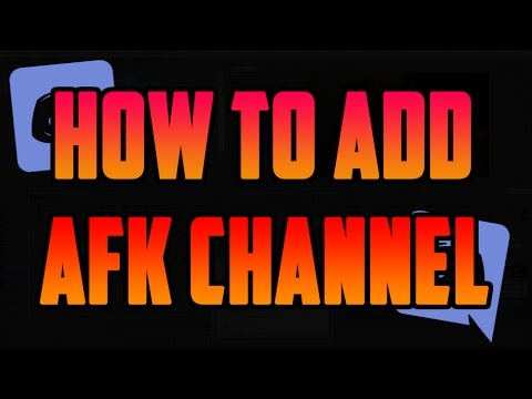 How To Add an AFK Channel on Discord!